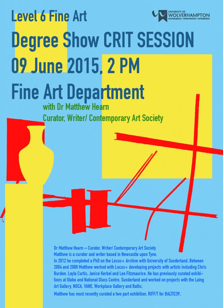 Poster Fine Art Degree Show Crit2015
